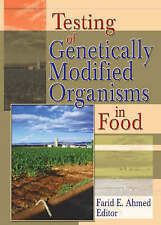 NEW Testing of Genetically Modified Organisms in Foods (Crop Science)
