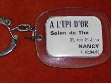 Porte-clé Keychain A l' EPI D' OR NANCY SALON DE Thé 31 rue St-JEAN no BERGAmote
