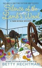 Silence of the Lamb's Wool 2 by Betty Hechtman (2014, Paperback)