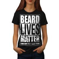 Wellcoda Beard Lives Matter Womens T-shirt, Funny Casual Design Printed Tee