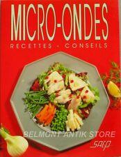 Micro-Ondes - Recettes Conseils - Saep - De l'entrée au dessert - Recettes minut
