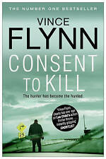 Consent to Kill by Vince Flynn (Paperback, 2012)