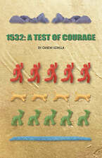NEW 1532: A Test of Courage by Canchi Uchilla