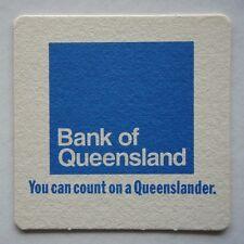 BANK OF QUEENSLAND YOU CAN COUNT ON A QUEENSLANDER COASTER