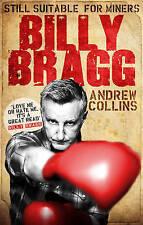 Billy Bragg, Andrew Collins