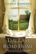 The Last Road Home by Danny Johnson (2016, Paperback)
