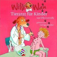 """ELFIE DONNELLY """"WILLI WAU -TIERARZT FÜR KINDER"""" CD NEW"""