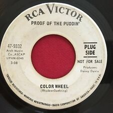 PROOF OF THE PUDDIN' ~ COLOR WHEEL / FLYIN HIGH ~ PSYCH PROMO 45 ~ RCA 9332