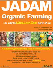 JADAM Organic Farming: The way to Ultra-Low-Cost agriculture #70