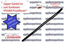 Sunbeam FoodSaver Gasket Part VS44002 - for model VS4400 VAC440 - NEW - GENUINE