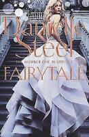 Fairytale, Steel, Danielle, Very Good Book