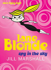 Marshall, Jill, Jane Blonde: Spy in the Sky, Very Good Book