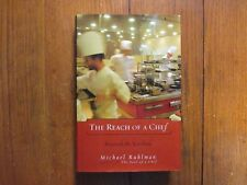 MICHAEL RUHLMAN(Cooking Under Fire)Signed Book(THE REACH OF A CHEF-06 1st Edi Ha