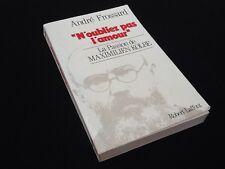 """André Frossard """"N' oubliez pas l' amour """"  La passsion de Maximilien Kolbe"""