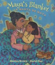 Maya's Blanket/La Manta de Maya English and Spanish Edition