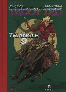FORTON. Teddy Ted. Le Triangle 9. TIRAGE DE TETE. Hibou 2006 EX-LIBRIS + dessin