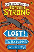 Lost! The Hundred-Mile-An-Hour Dog-Jeremy Strong