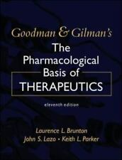 NEW - Goodman and Gilman's the Pharmacological Basis of Therapeutics
