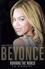 NEW Beyoncé: Running the World: The Biography by Anna Pointer