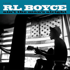 R.L. Boyce - Ain't The Man's Alright 180G LP NEW new blues w/ Luther Dickinson