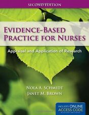 Evidence-Based Practice For Nurses: Appraisal and Application of Research (Schm
