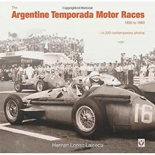 The Argentine Temporada Motor Races 1950 to 1960: 2015 by Hernan Laiseca (Hardback, 2015)
