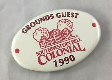 Orig Colonial Invitation Fort Worth Golf Tournament Badge Pin Ground Guest 1990