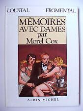 LOUSTAL & FROMENTAL : MÉMOIRES AVEC DAME PAR MOREL COX / EO + DOUBLE DÉDICACE