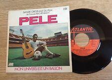 SP 45 tours BOF Pelé chante football François Reichenbach  1977 EXC+