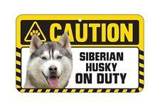 Dog Sign Caution Beware - Siberian Husky