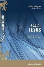 The Life of Jesus (Deeper Connections)