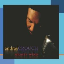 Andra Crouch, Andraé Crouch, Andrae Crouch - Mighty Wind [New CD]