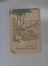 Balduin Möllhausen Reisen und Abenteuer Leipzig 1911 2.Serie Bd.6 Die Traders