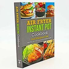 Air Fryer & Instant Pot Cookbook ~ Over 75 Recipes (Hardcover)