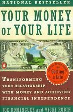 Your Money or Your Life: Transforming Your Relationship with Money and...