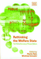 Rethinking the Welfare State: The Political Economy of Pension Reform by Martin