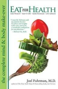 Eat For Health - Paperback By Fuhrman, Joel - GOOD