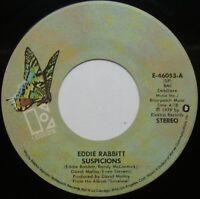 "EDDIE RABBITT Suspicions / I Don't Wanna Make Love 7"" 45rpm Elektra Records 1979"