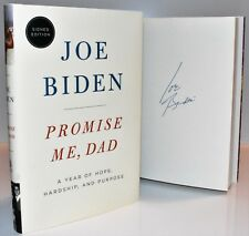 ✎✎SIGNED 1/1✎✎ Promise Me, Dad: A Year of Hope AUTOGRAPHED Joe Biden (NEW)