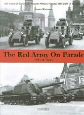 The Red Army on Parade 1917-45 Book Military Army tanks trucks