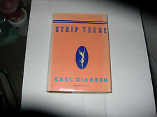 Strip Tease by Carl Hiaasen (1993, Hardcover) SIGNED 1st/1st