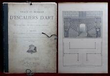 Traité et Modèles ESCALIERS d'ART - Delbrel Texte et Planches, Roubo, Menuiserie