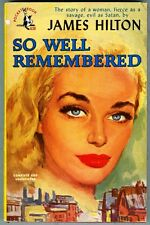 So Well Remembered by James Hilton 1949 VG Bad Girl book