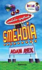 El verdadero significado del Smekdía (Spanish Edition)-ExLibrary