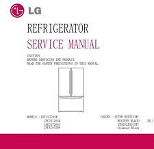LG LFCS25426S LFC25776ST LFC25776SB LFC25776SW Refrigerator Service Manual