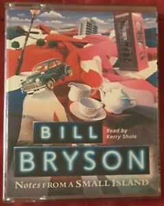 AUDIO BOOK Bill Bryson NOTES FROM A SMALL ISLAND read by Kerry Shale on 2 x Cass