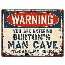 PP3683 WARNING ENTERING BURTON'S MAN CAVE Chic Sign Home Decor Funny Gift
