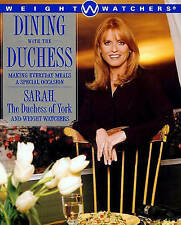 NEW BOOK Weight Watchers Dining with the Duchess - Sarah Ferguson (Paperback)