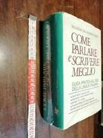 LIBRO-COME PARLARE E SCRIVERE MEGLIO -READER'S DIGEST 1975