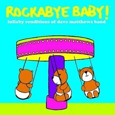 Rockabye Baby! - Lullaby Renditions of Dave Matthews Band [New CD]